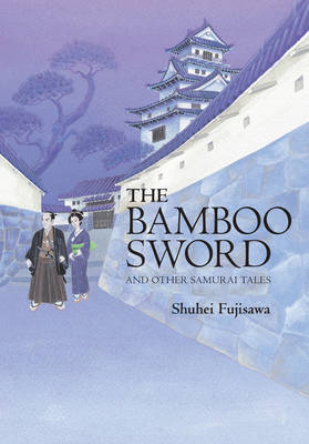 Bamboo Sword: And Other Samurai Tales