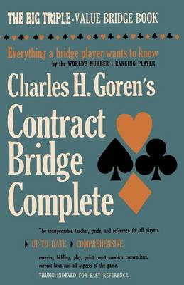 Charles H. Goren's Contract Bridge Complete
