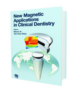 New Magnetic Applications in Clinical Dentistry
