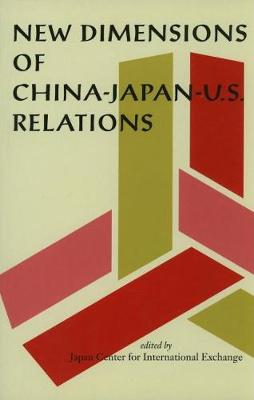 New Dimensions of China-Japan-U.S. Relations
