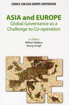 Asia and Europe: Global Governance as a Challenge to Co-operation
