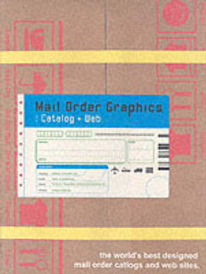 Mail Order Graphics: Catalog and Web