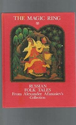 Magic Ring: Russian Folktales