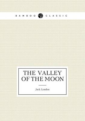 The Valley of the Moon