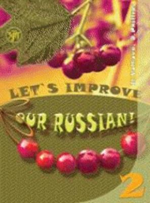 Let's Improve our Russian: Textbook 2 - textbook 2 - textbook 2 - textbook 2 - textbook 2 - textbook 2 - textbook 2 - textbook 2 - textbook 2 - textbook 2 - textbook 2 - textbook 2 - textbook 2 - textbook 2 - textbook 2 - textbook 2 - textbook 2 - textbook 2 - textbook 2 - textbook 2 - textbook 2 -
