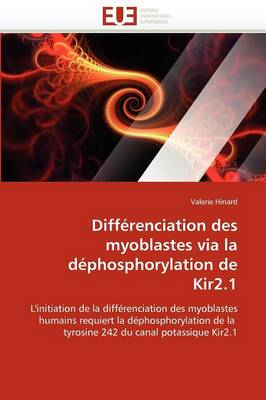 Differenciation Des Myoblastes Via La Dephosphorylation de Kir2.1