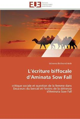 L �criture Biffocale D Aminata Sow Fall