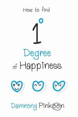1 Degree of Happiness