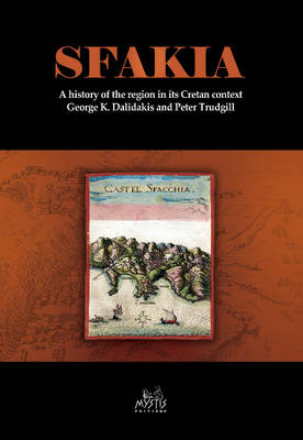 Story of Sfakia: A History of the Region in its Cretan Context