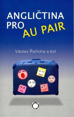 English for Au-pairs: Czech-English Phrase Book - With Vocabulary