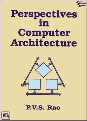 Perspectives in Computer Architecture