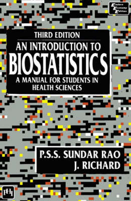 An Introduction to Biostatistics: A Manual for Students in Health Sciences