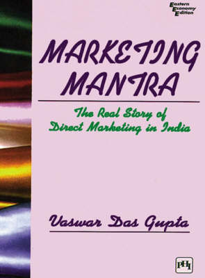 Marketing Mantra: The Real Story of Direct Marketing in India
