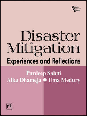 Disaster Mitigation: Experiences and Reflections