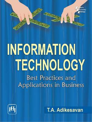 Information Technology: Best Practices and Applications in Business