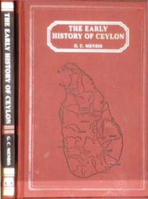 Early History of Ceylon: And Its Relations with India and Other Foreign Countries