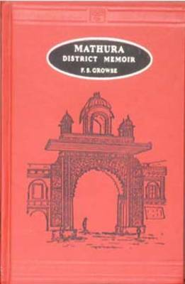 Mathura: A District Memoir