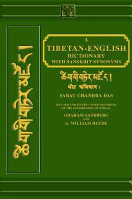 A Tibetan-English Dictionary: With Sanskrit Synonyms