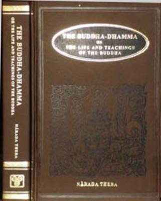 Buddha-Dhamma: Life and Teachings of the Buddha: v. 1