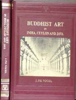 Buddhist Art in India, Ceylon and Java
