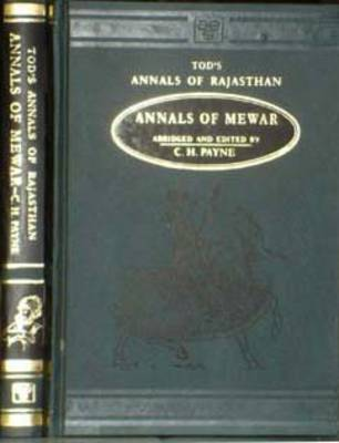 Annals and Antiquities of Rajasthan or the Central and Western Rajpoot States of India