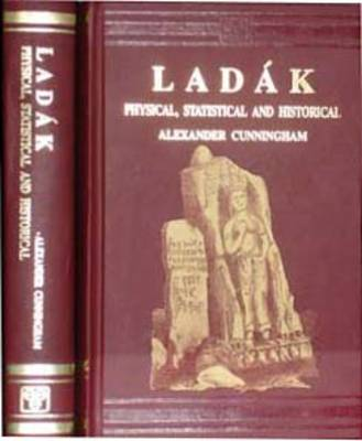 Ladakh: Physical, Statistical and Historical