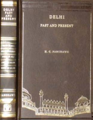 Delhi Past and Present, 1857-1902