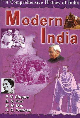Modern India: A Comprehensive History of India: Pt. III