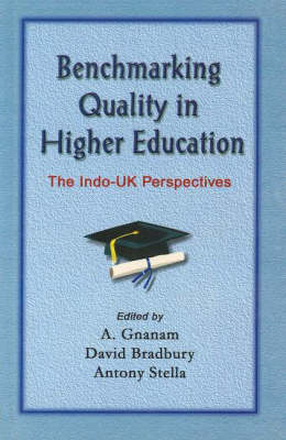 Benchmarking Quality in Higher Education: The Indo-UK Perspectives