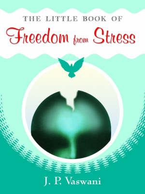 The Litlle Book of Freedom from Stress