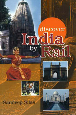 Discover India by Rail, 2nd Edition