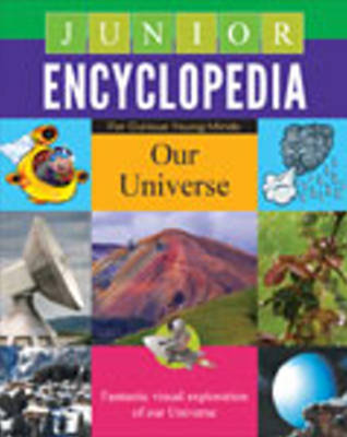 Junior Encyclopedia: Our Universe