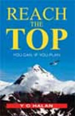 Reach the Top: You Can, If You Plan