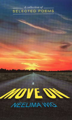 Move on: A Collection of Selected Poems