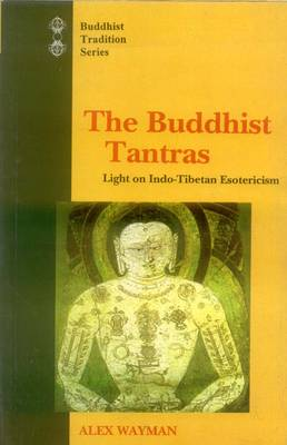 Buddhist Tantras: Light on Indo-Tibetan Esotericism