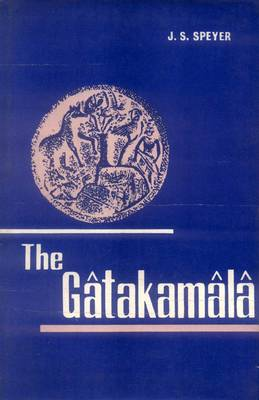 Gatakamala or Garland of Birth Stories
