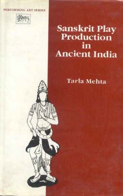 Sanskrit Play Production in Ancient India