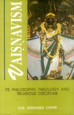 Vaisnavism: Its Philosophy, Theology and Religious Principles