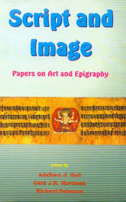 Script and Images: Papers on Art and Epigraphy