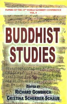 Buddhist Studies: Papers of the 12th World Sanskrit Conference: v. 8