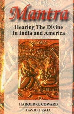 Mantra: Hearing the Divine in India and America