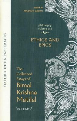 Ethics and Epics: Philosophy, Culture and Religion