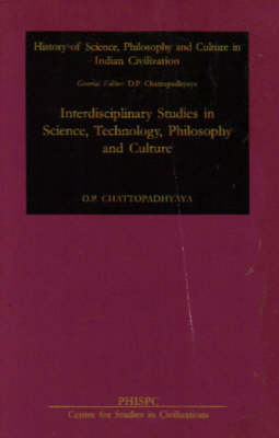 Interdisciplinary Studies in Science, Technology, Philosophy and Culture