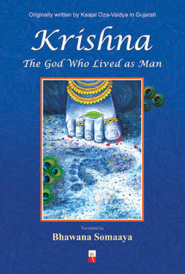 Krishna: God Who Lived as Man