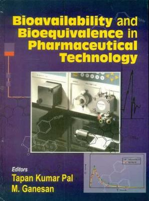 Bioavailability and Bioequivalance in Pharmaceutical Technology
