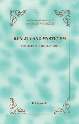 Reality and Mysticism: Perspectives in the Upanisads