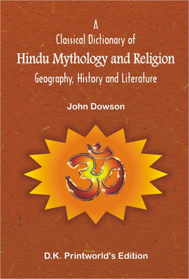 A Classical Dictionary of Hindu Mythology and Religion: Recomposed with Diacritical Marks