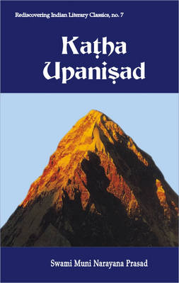 Katha Upanisad: In English with Commentary, Original Sanskrit Text with Its Roman Translation
