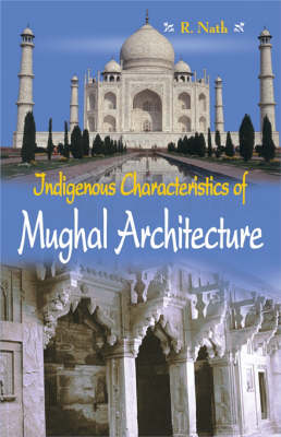 Indegenous Mughal Architecture