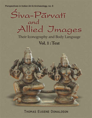 Siva Parvati and Allied Images: Their Iconography and Body Language